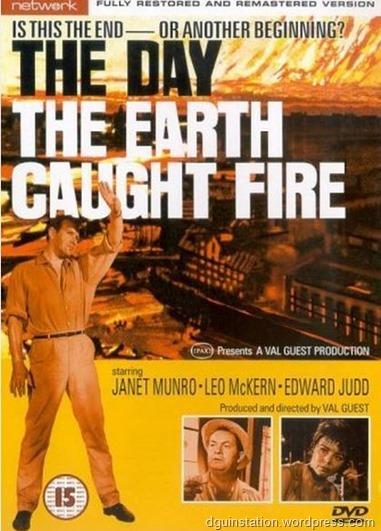 El dia en que la tierra se incendió